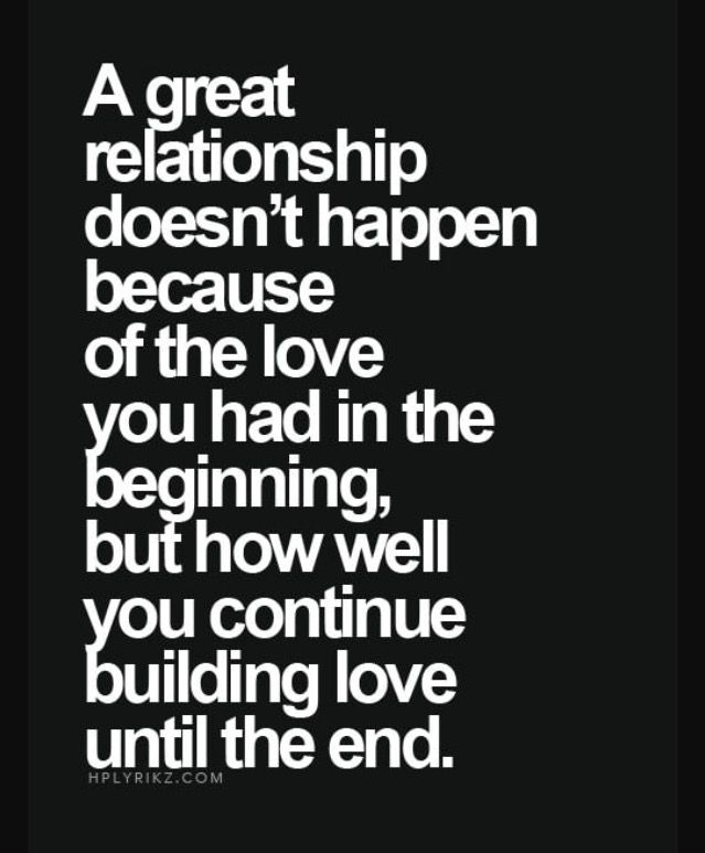 Continue Building Love Advice Quotes Relationship Quotes Inspirational Quotes