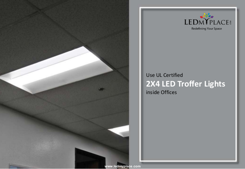 The 2x4 LED Troffer Lights are the best lighting fixtures