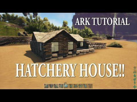 Ark Survival Evolved Hatchery House Tutorial Youtube Ark
