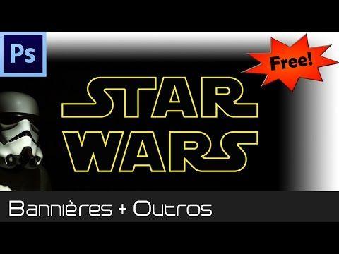 Star Wars Bannieres Outros Photoshop Template à