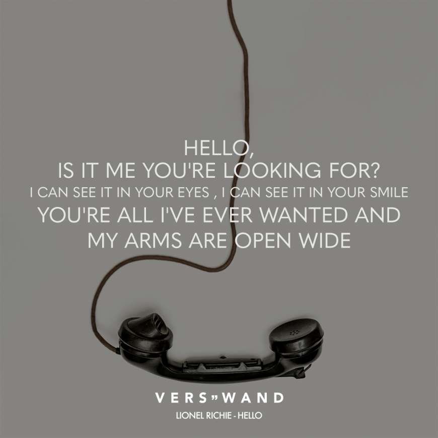 Visual Statements®️ Hello, is ist me you're looking for? I can see it in your eyes, I can see it in your smile You're all I've ever wanted and my arms are open wide - Lionel Richie Sprüche / Zitate / Quotes / Verswand / Musik / Band / Artist / tiefgründig / nachdenken / Leben / Attitude / Motivation