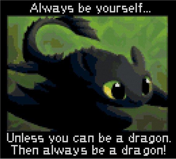 Toothless Always Be A Dragon Cross Stitch Pattern Digital