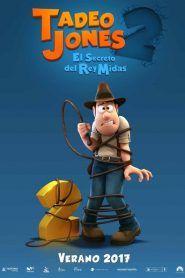 Aquí Puedes Ver Online O Descargar Tadeo Jones 2 El Secreto Del Rey Midas Gratis Descarga La Película Comp Cine Para Niños Películas Gratis Películas Hd