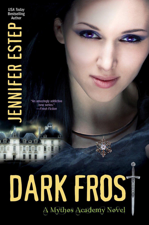 Dark Frost Mythos Academy, by Jennifer Estep ($7.10)