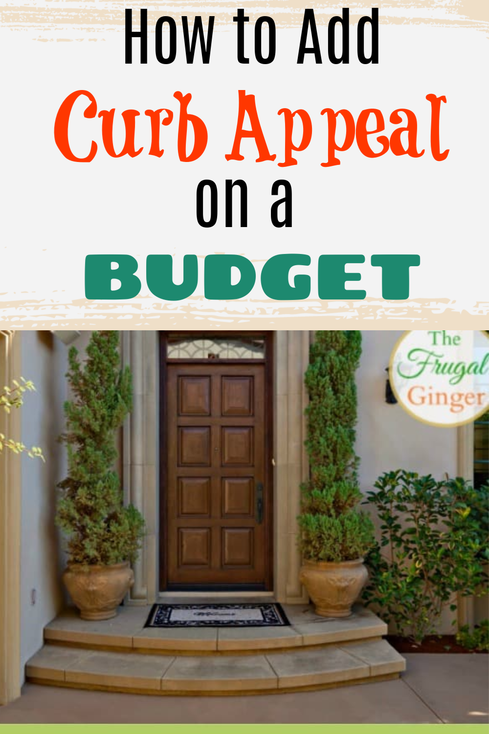 easy ways to instantly add curb appeal on a budget in 2020 on fast and easy ways to refresh your home on a budget id=90273