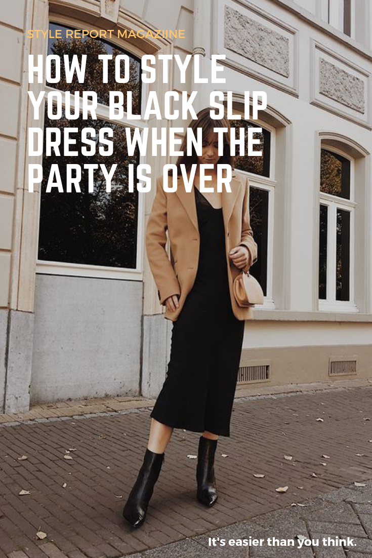 8ee5abea8c27 Simple ways to Style your Black Slip Dress. Pair your LBD with a Blazer and