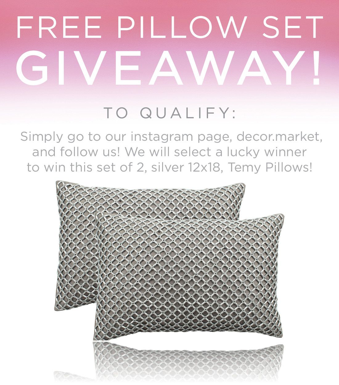 FREE PILLOW SET GIVEAWAY! To Qualify: Go To Our Instagram Page  Decor.