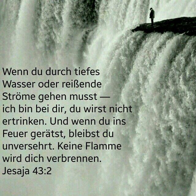 Wasser Oder Feuer Gott Ist Bei Mir Christliche Spruche Bibelverse Religiose Spruche