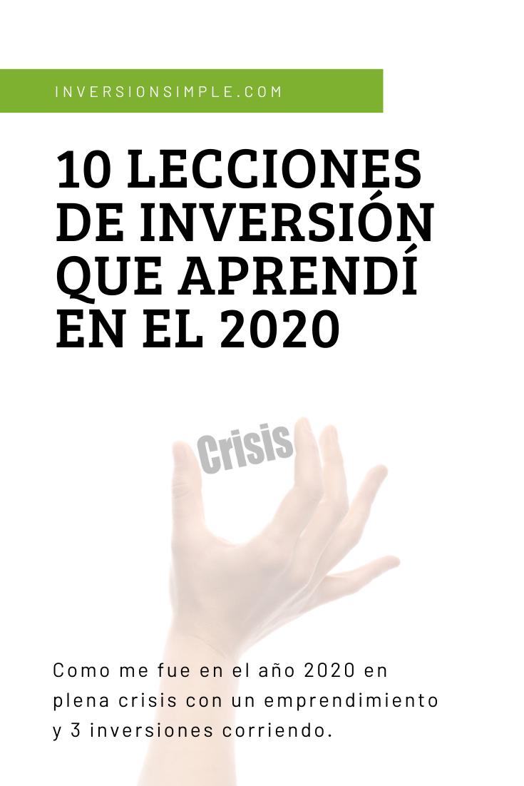 10 Lecciones De Inversión Que Aprendí En El 2020 Inversion Costo De Vida Inversiones