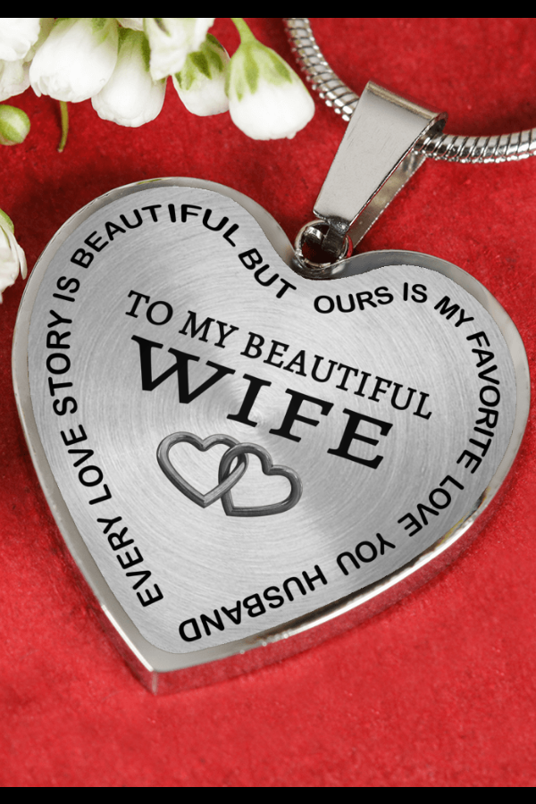 Beautiful To My Wife Necklace From Husband