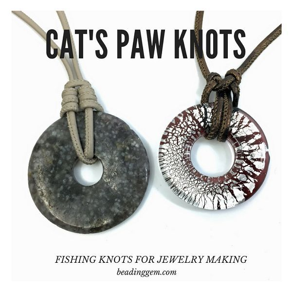 Photo of Cat Paw Fishing Knot tutorials for jewelry making of leather cords with nappa leather