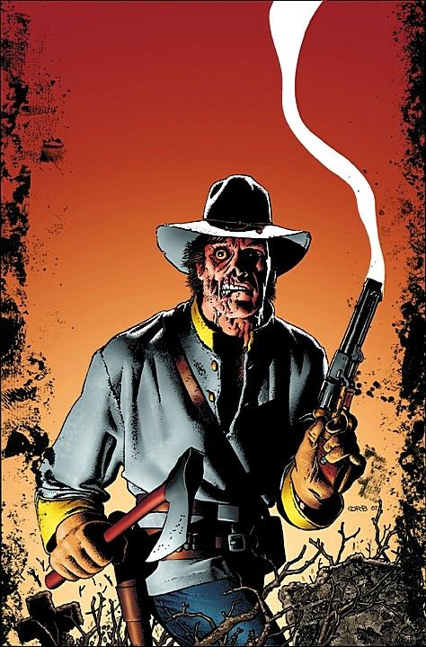 Here Is My Favorite Quote About The Hatchet Scared Jonah Hex From D C Comics But As Any Man Woman Or Child Knows He H Jonah Hex Jonah Hex Comic Comics