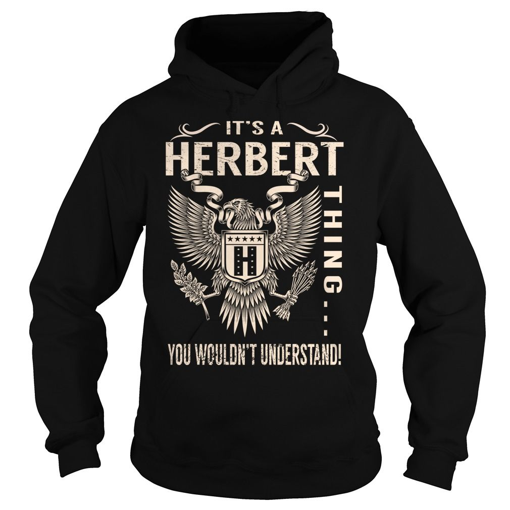Its a HERBERT Thing You Wouldnt Understand - Last Name, Surname T-Shirt (Eagle)