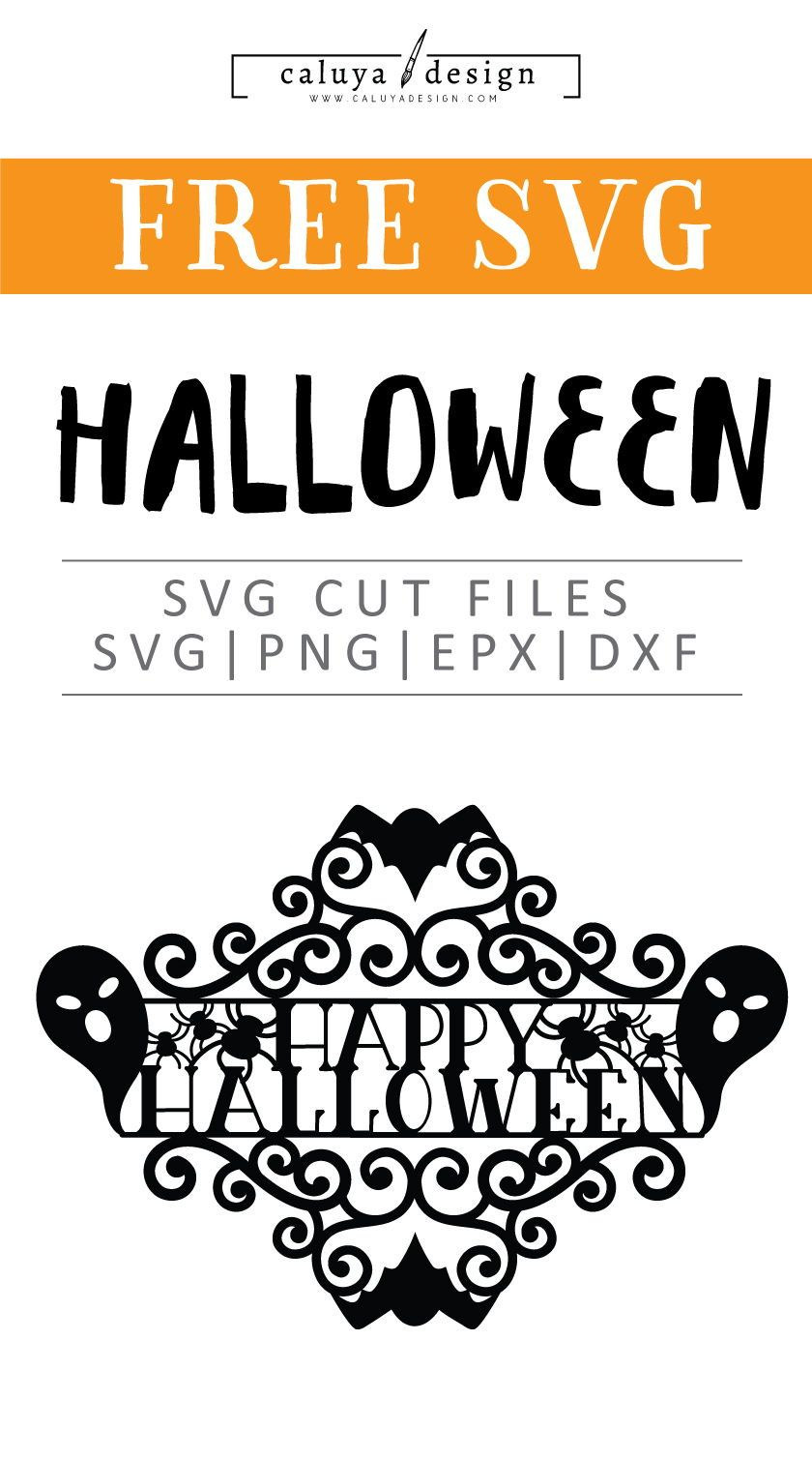 Free Happy Halloween Sign Svg Png Eps Dxf Happy Halloween Signs Cricut Halloween Free Printable Clip Art