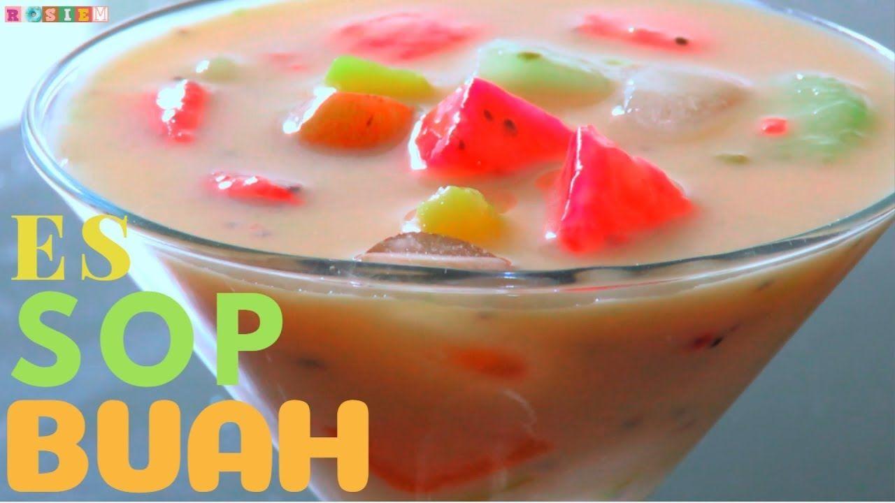 Resep Es Sop Buah Dingin Segar Enak Indonesian Ice Fruits Drinks Buah Resep Masakan Indonesia Resep Masakan