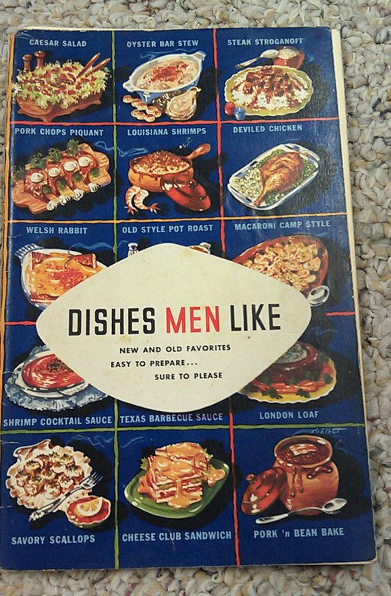 Dishes men like new recipes old favorites lea perrins dishes men like new recipes old favorites lea perrins worcestershire sauce book 1952 forumfinder Image collections