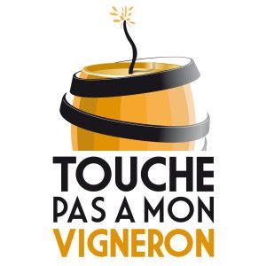 Touche pas à mon vigneron !