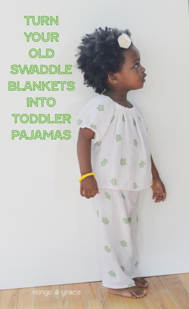 UPCYCLE: SWADDLE BLANKETS INTO TODDLER PAJAMAS   Good Idea, DIY ...
