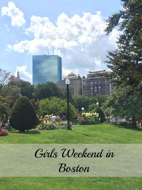 B Loved Boston: Girls Weekend in Boston