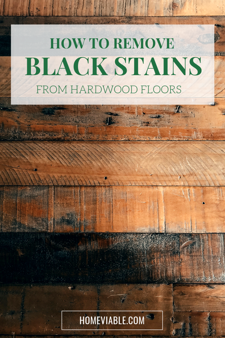 How to Remove Black Stains from Hardwood Floors | Black ...