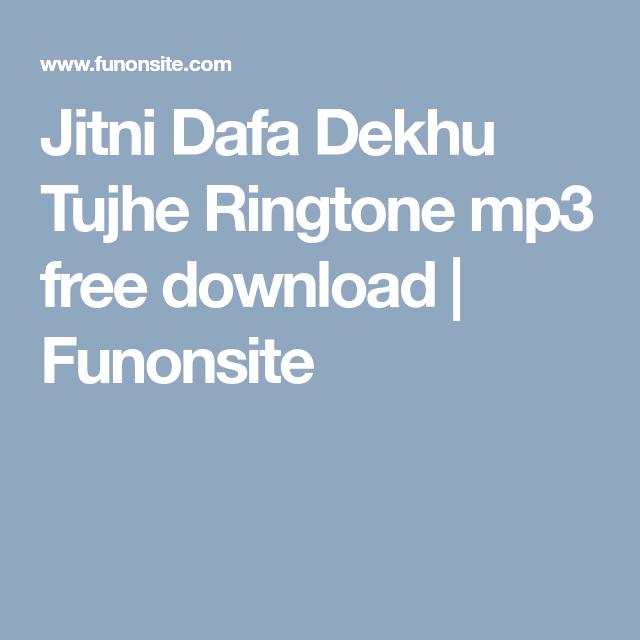 jitni dafa dekhu tujhe mp3 audio song download male version