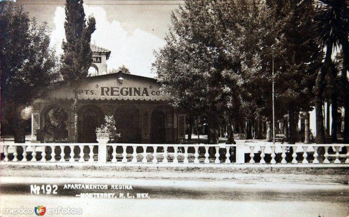 APARTAMENTOS REGINA hacia 1945  Fotos antiguas Monterrey  City