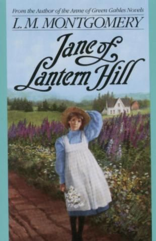 Jane of Lantern Hill by L.M. Montgomery