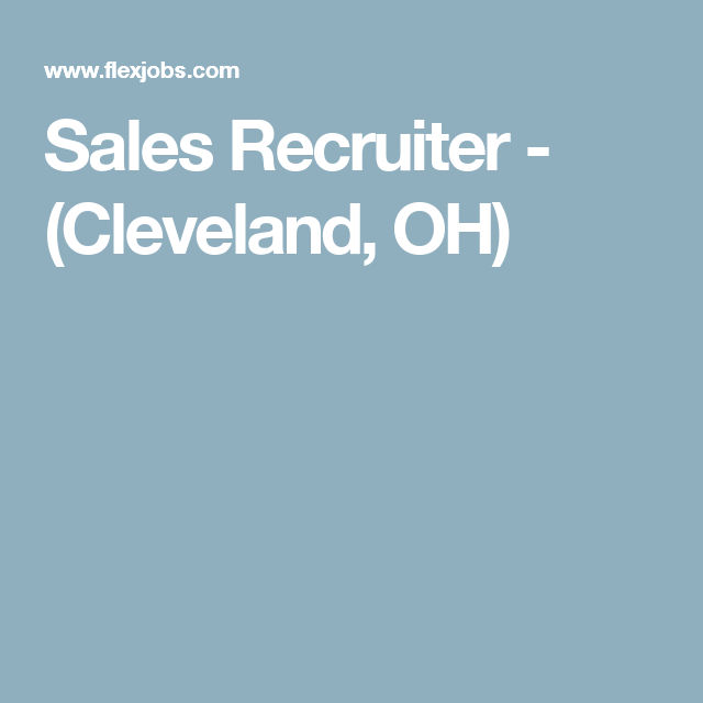 Sales Recruiter - (Cleveland, OH)