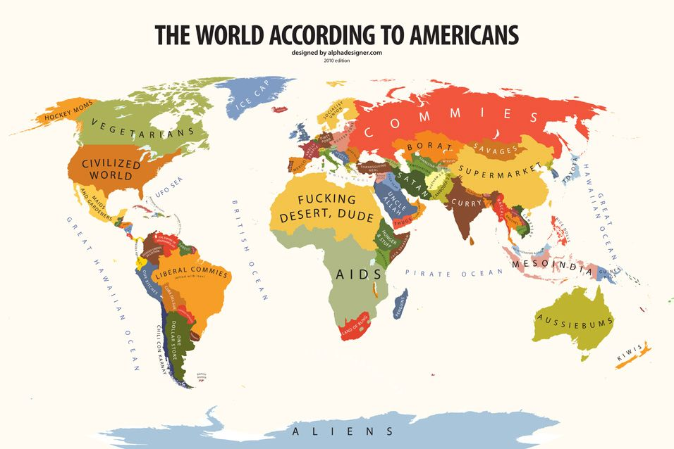 GREAT MAP Your Stereotypes Spelled Out For The World To See - Us map of the world