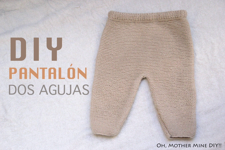 Diy Conjunto Bebe Parte 1 Como Hacer Pantalones De Lana Tejer - Hacer-cosas-de-lana