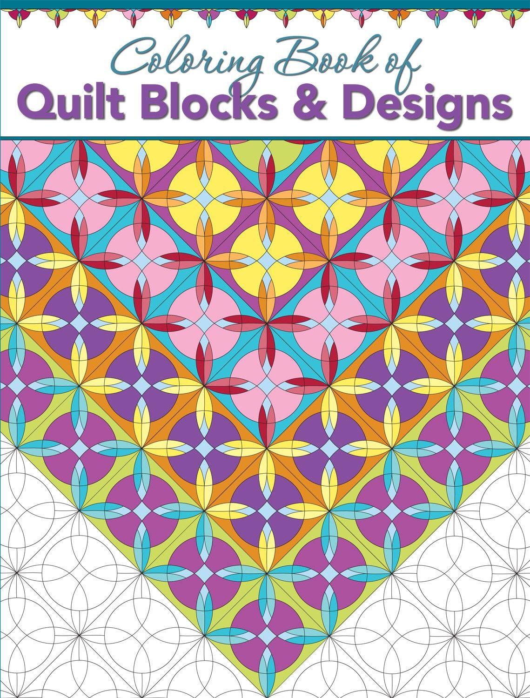 Coloring Book Of Quilt Blocks Designs Coloring Books Designs Coloring Books Book Quilt