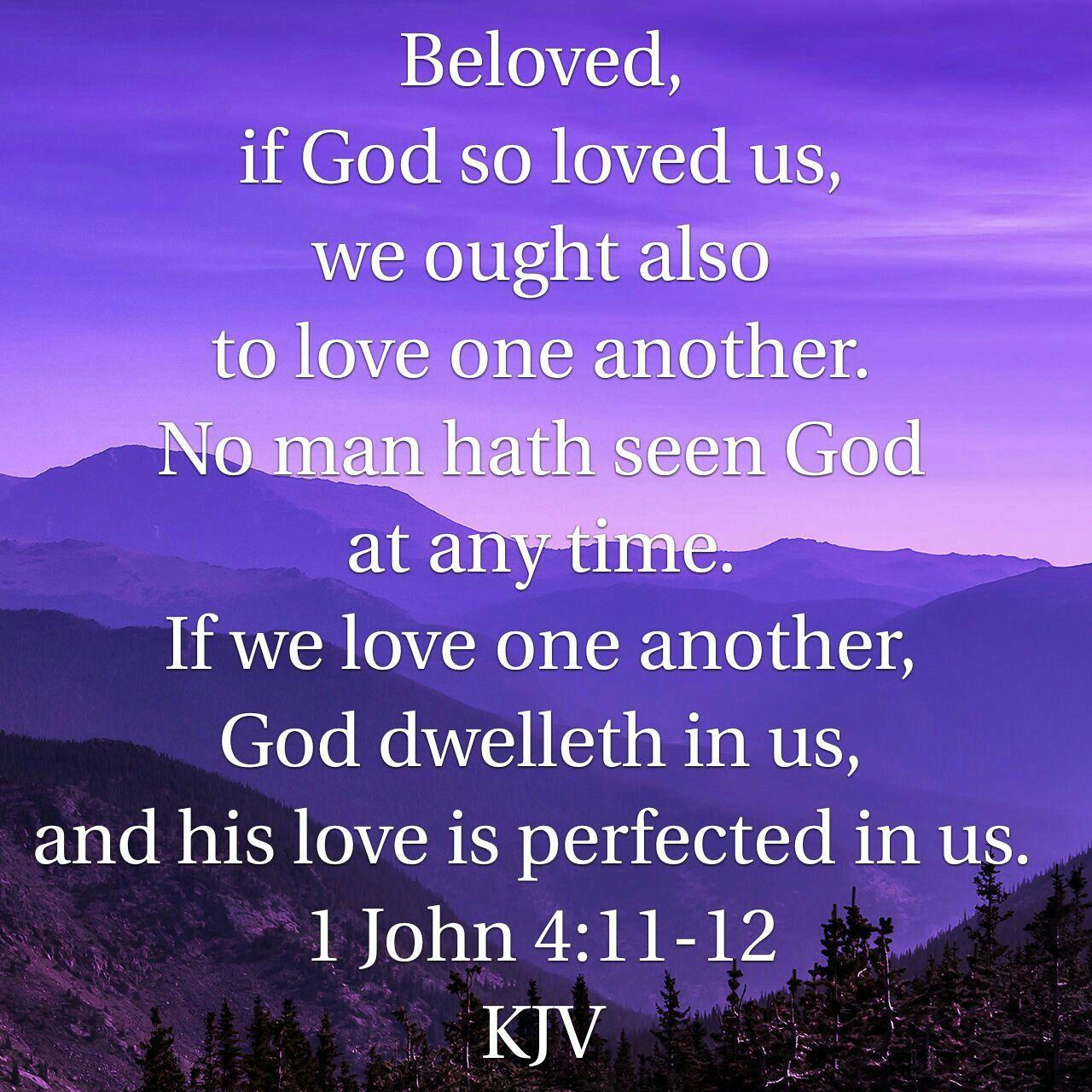 1 John 41112 KJV Bible quotes kjv, Love scriptures