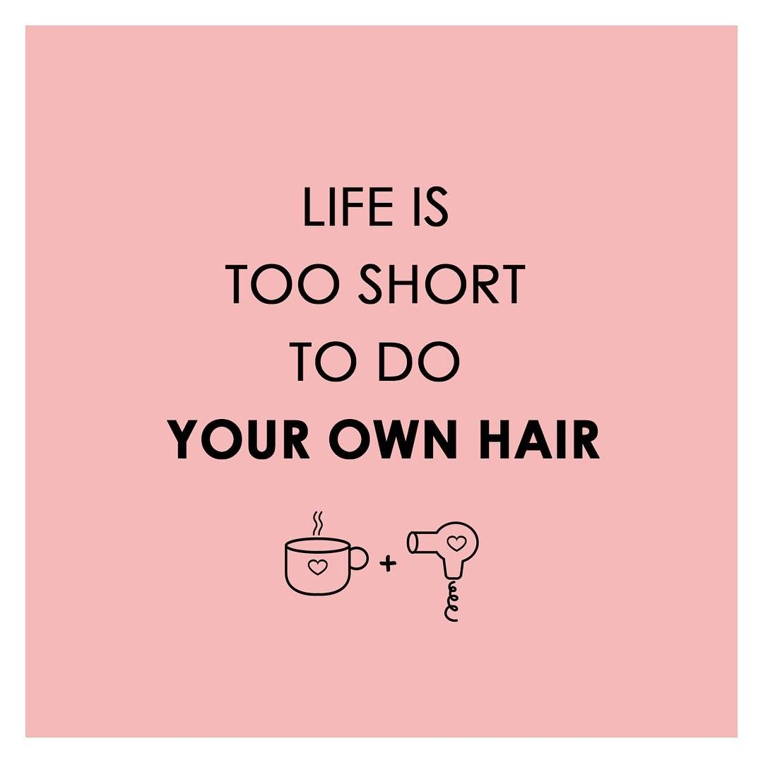 "Coffee & Hair Co. on Instagram: ""Life is too short to do your own hair... - Chinese Proverb. Book your #blowdry appointment today. Call or text (305)915-4485 #BlowDryBar…"""