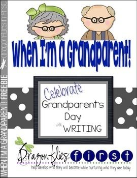 Free When Im A Grandparent Grandparents Day Writing Activity