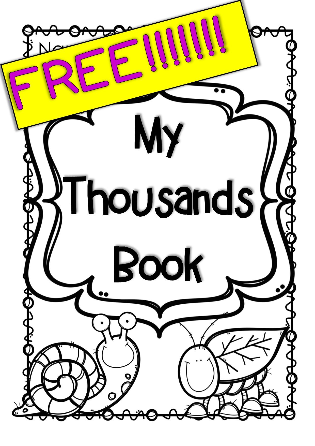 My Thousands Book - FREE - Numbers to 1000 Fill in the gaps from One to