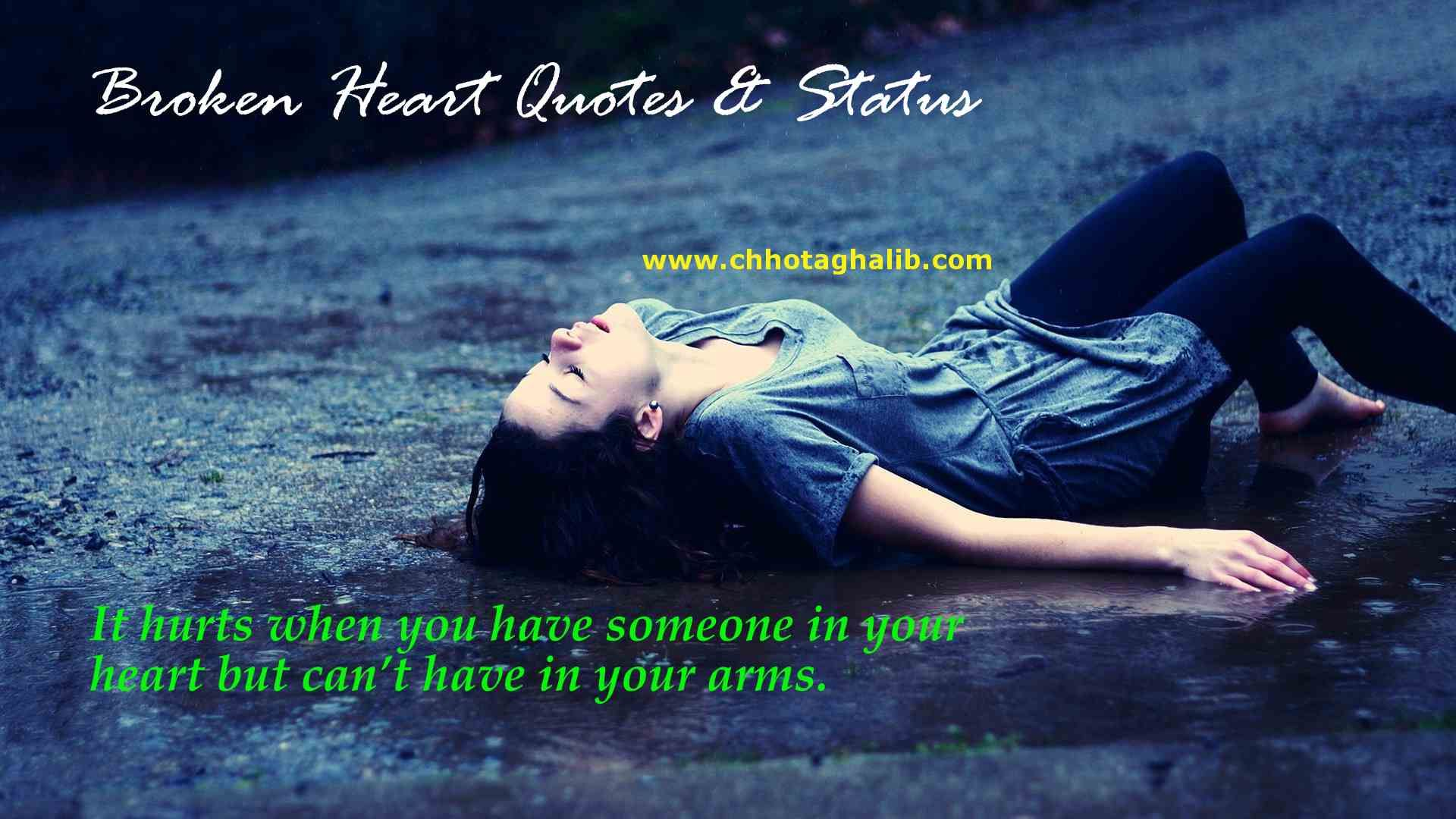 Here We Are Creating A Great Collection Of 140 Broken Heart Quotes Status Hope You Will Enjoy By Reading And Sharing With Your Friends