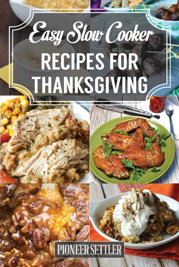 Easy Slow Cooker Recipes for Thanksgiving | Make Ahead Simple & Delicious Recipes For The Family, Steak, Potatoes, Stew, Mac & Cheese, Pasta, Chili & So Much More! by Pioneer Settler at http://pioneersettler.com/easy-slow-cooker-recipes-thanksgiving/