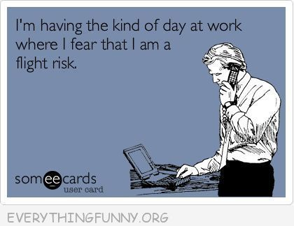 Pin By Susan Griffiths On Quotes Funny Stuff Work Humor Funny Quotes Workplace Humor