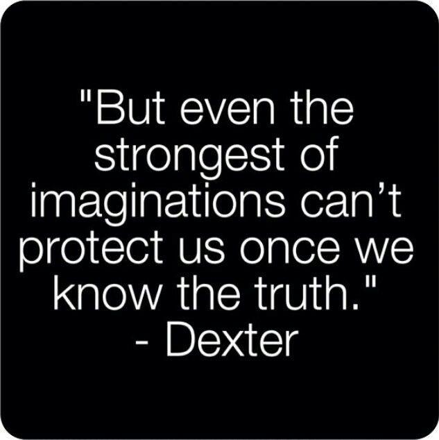 Love Me Some Dexter Dexter Quotes Dexter Dexter Morgan