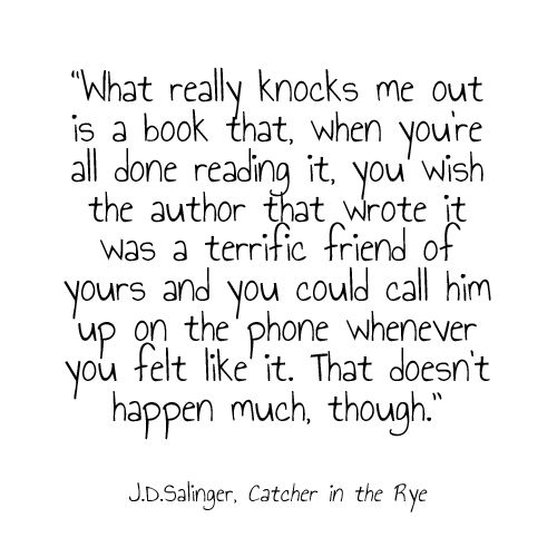 Catcher In The Rye Quotes Endearing Quote From The Catcher In The Ryejdsalinger  Books 3