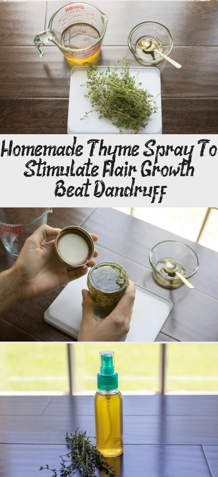 Homemade Thyme Spray To Stimulate Hair Growth & Beat Dandruff #hairgrowthStages #Babyhairgrowth #hairgrowthDoterra #Eyebrowhairgrowth #Newhairgrowth #fasterhairgrowth