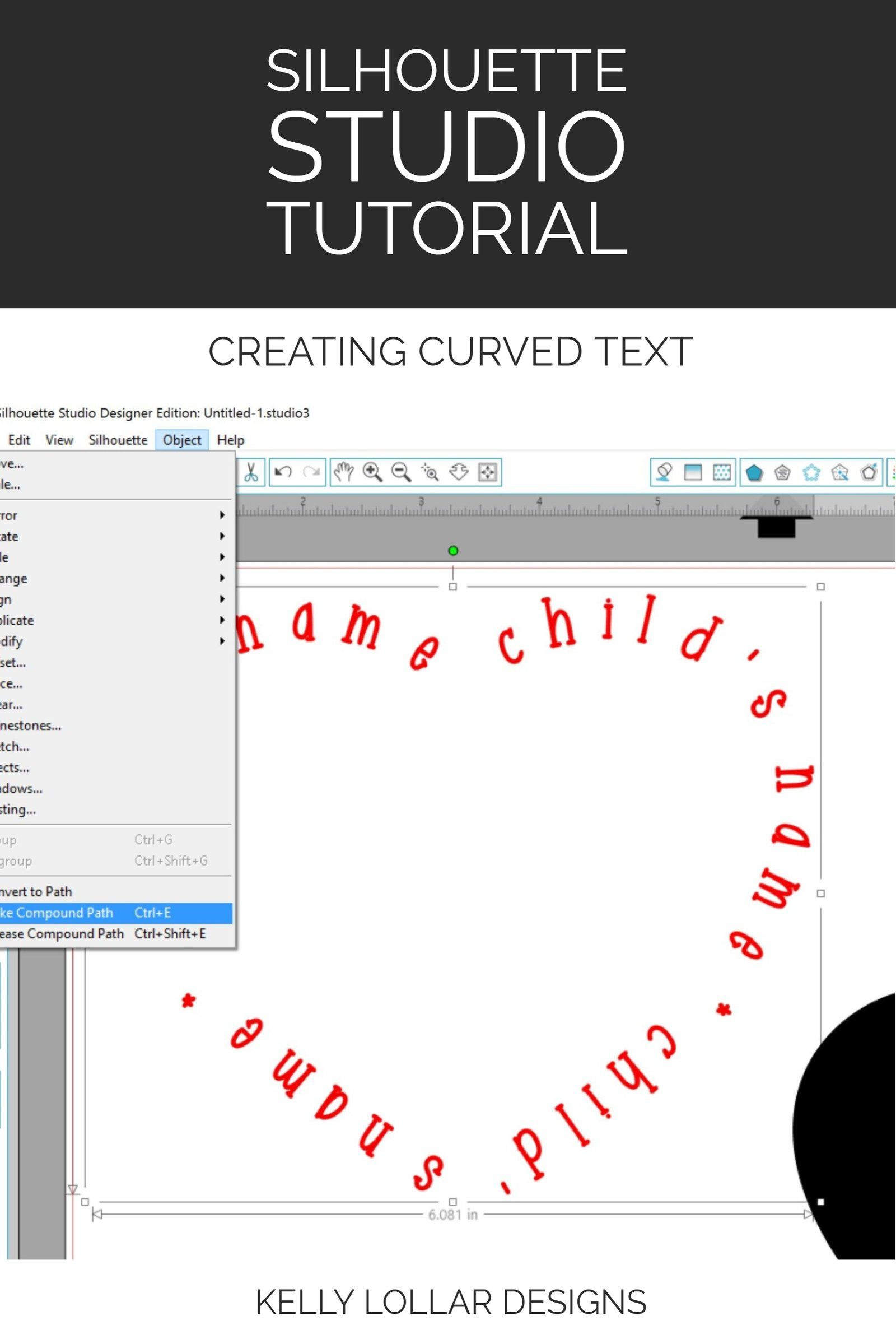 Silhouette Studio Tutorial Placing Text on a Curved Path