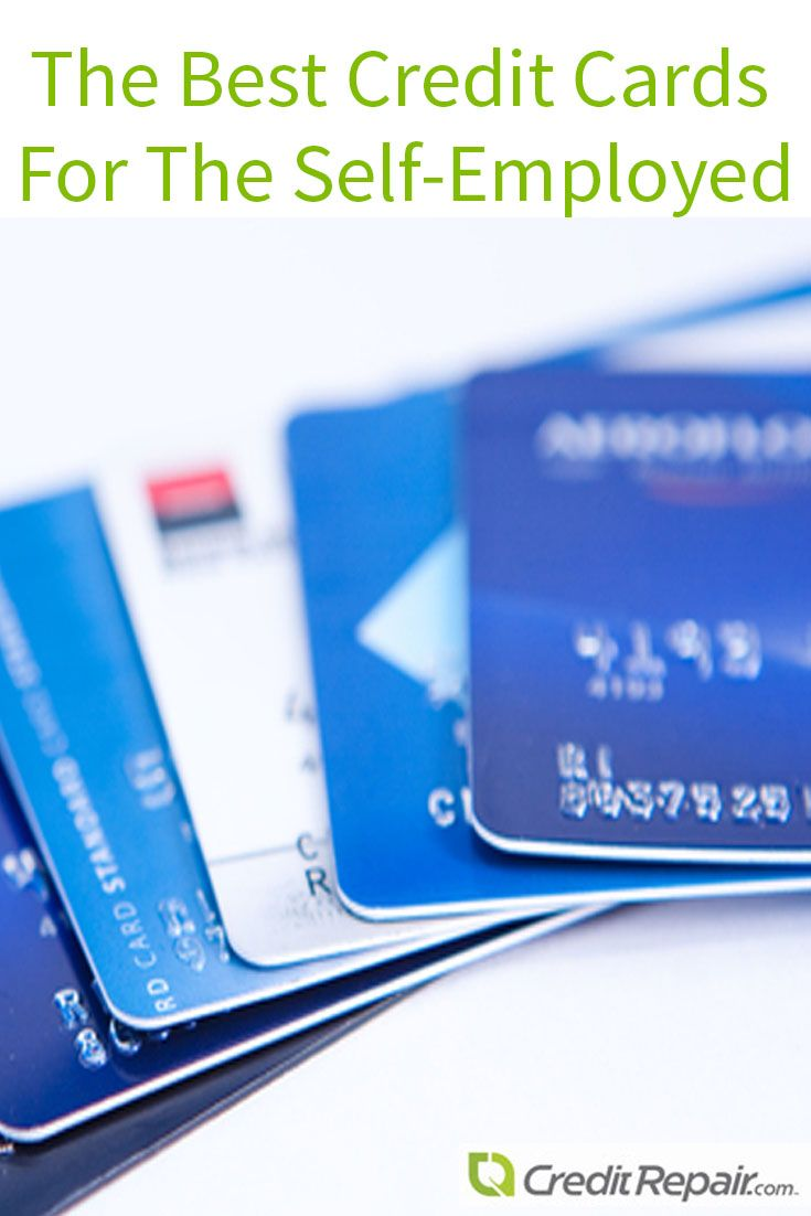 The Best Credit Cards For The Self Employed Good Credit Best