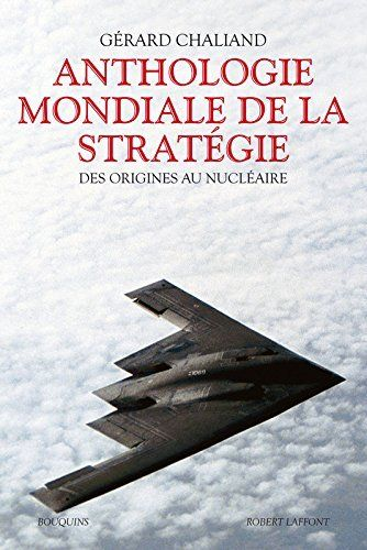 Telecharger Livre Anthologie Mondiale De La Strategie Ne Ebook Kindle Epub Pdf Gratuit This Book Good Books Books