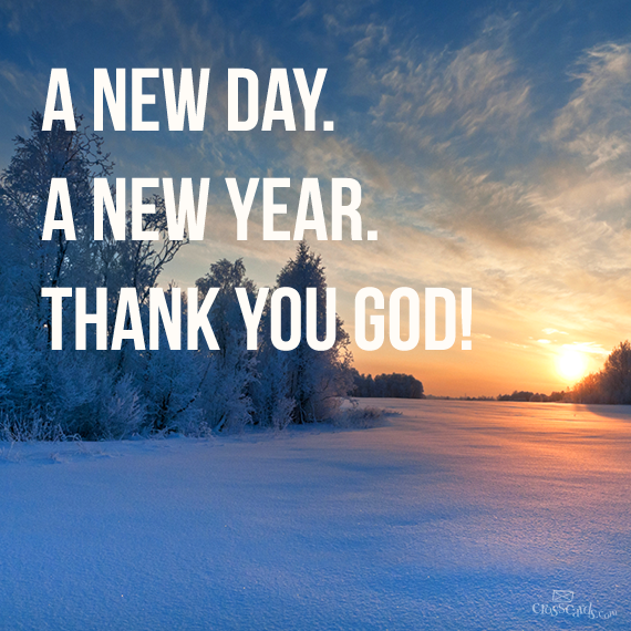 A New Day A New Year Thank You God Aline Quotes About New Year Church Signs Newyear