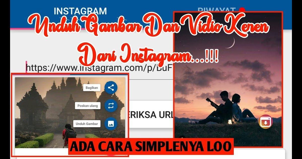 Terbaru 16 Gambar Gambar Keren Instagram Trik Tutorial Cara Mendownload Foto Gambar Dan Vidio Keren Di Instagram Terbaru D Di 2020 Gambar Instagram Pengeditan Foto