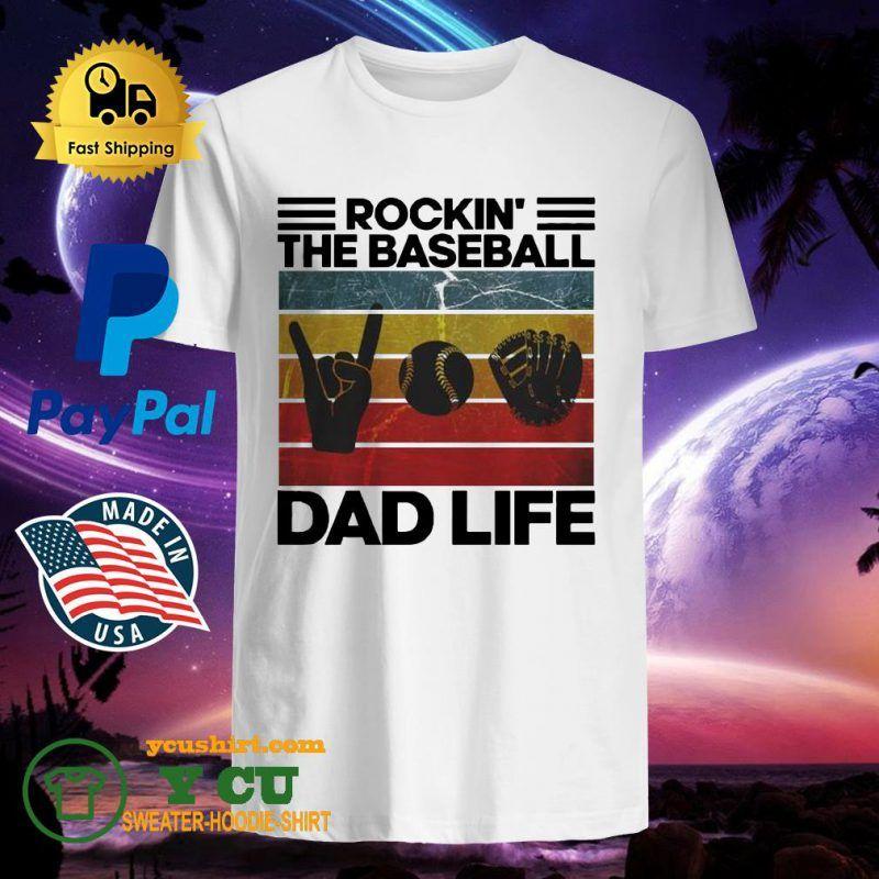 Rockin The Baseball Dad life vintage shirt TShirt SHOP