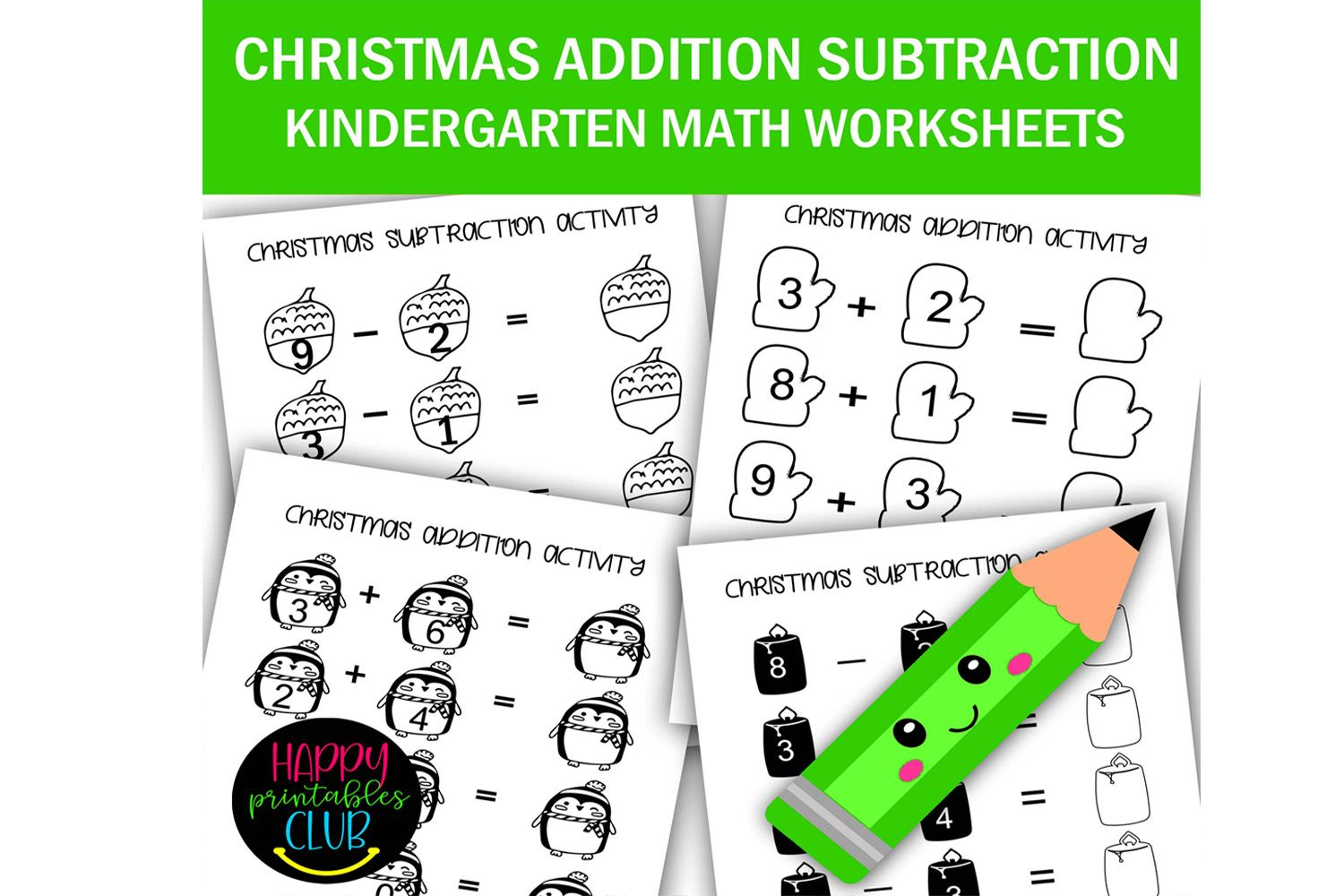 Christmas Addition Subtraction Worksheet Graphic By Happy Printables Club Creative Fabrica Addition And Subtraction Christmas Addition Christmas Math Activities Addition and subtraction with pictures