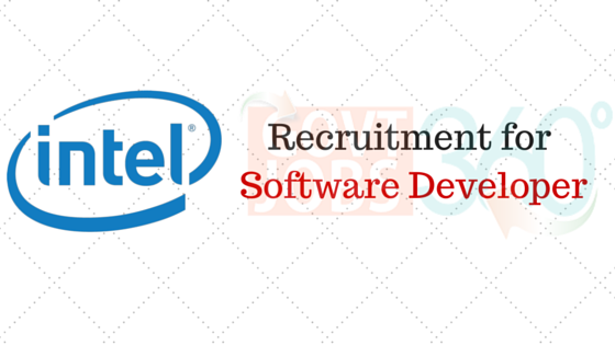 Recruitment for  Software Developer -Intel