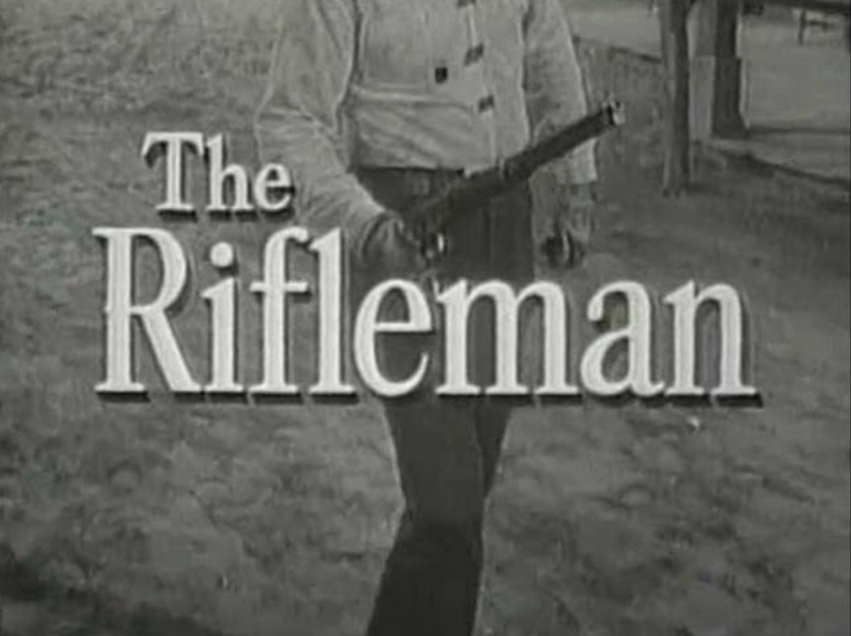 The Famous Opening To The Rifleman 58 63 The Rifleman Tv